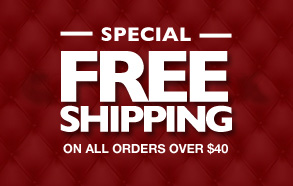 SPECIAL free SHIPPING ON ALL ORDERS OVER $40